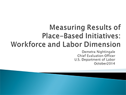 Measuring Results of Place-Based Initiatives: Workforce and Labor Dimension