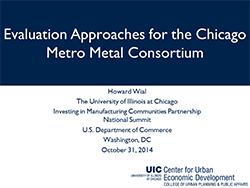 Evaluation Approaches for the Chicago Metro Metal Consortium