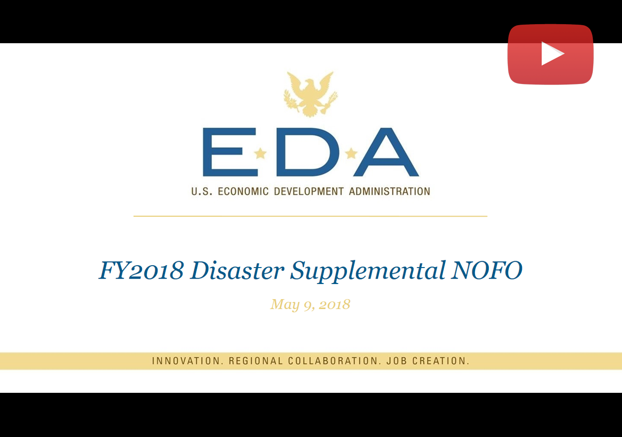 FY2018 Disaster Supplemental NOFO Webinar