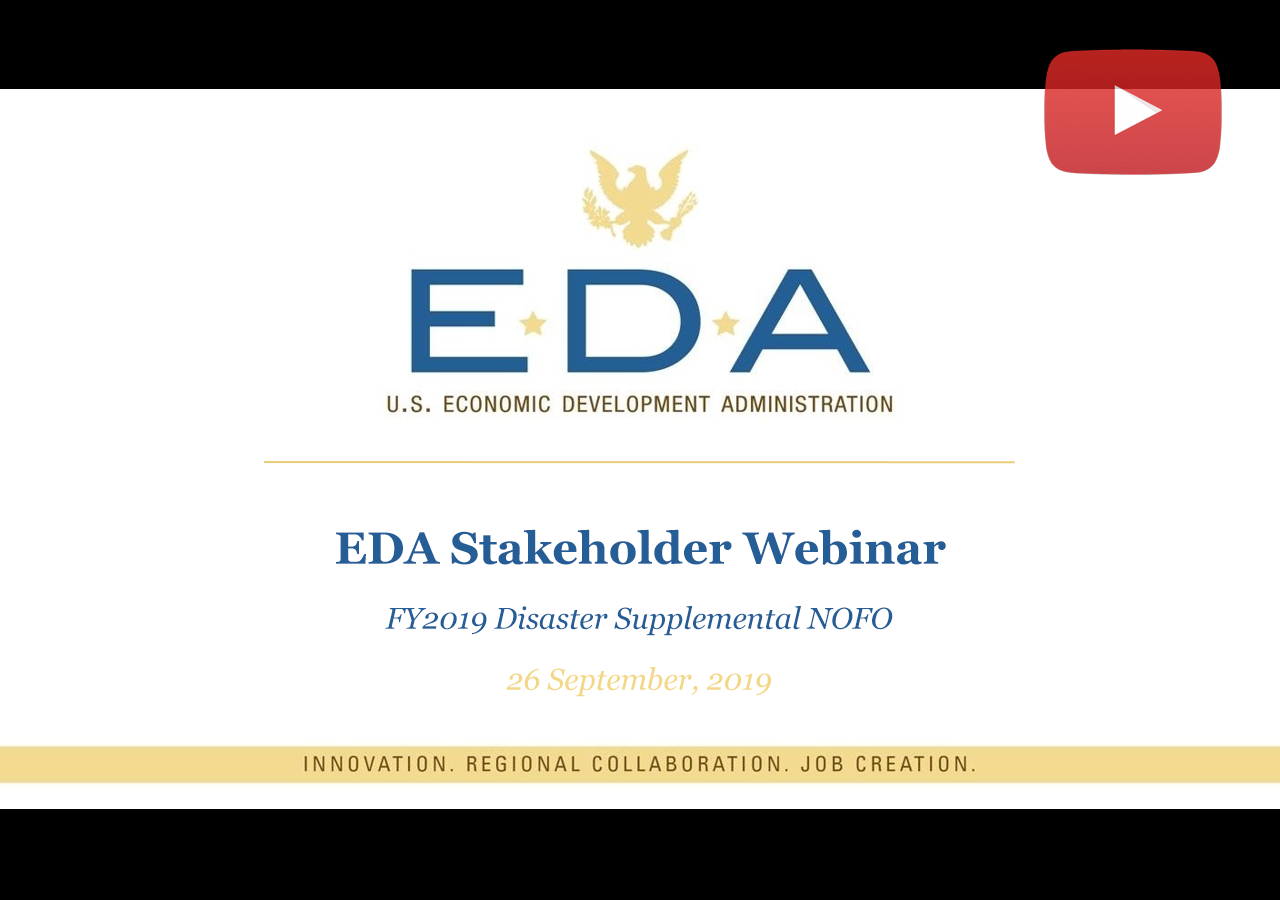 EDA Stakeholder Webinar - FY2019 Disaster Supplemental NOFO