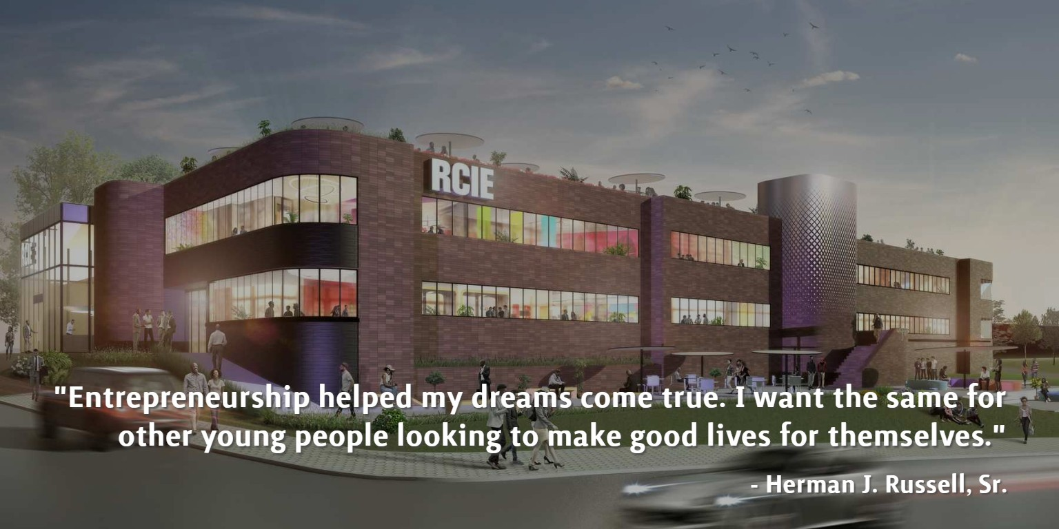 Caption below with the quote 'Entrepreneurship heled my dreams come true. I want the same for other young people looking to make good lives for themselves. -Herman J. Russell, Sr.'